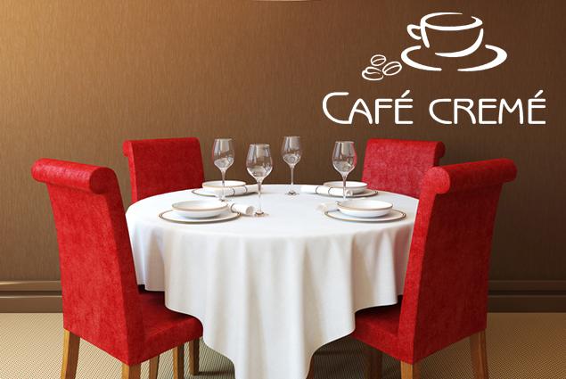 """Wandtattoo """"Café Cremé"""""""