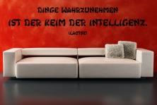 """Wandtattoo """"Dinge wahrzunehmen ist der Keim der Intelligenz."""""""