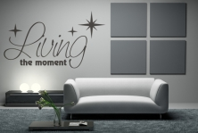 "Wandtattoo ""Living the moment"""