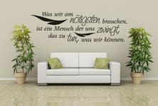 """Wandtattoo """"Was wir am nötigsten brauchen, ist ein Mensch der und zwingt, das zu tun was wir können"""""""