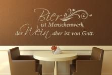 """Wandtattoo """"Bier ist Menschenwerk, der Wein aber ist von Gott."""""""