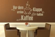 """Wandtattoo """"Vor dem ersten Kaffee Klappe halten"""""""