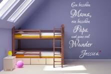 """Wandtattoo """"Ein bisschen Mama ein bisschen Papa und ganz viel Wunder"""""""