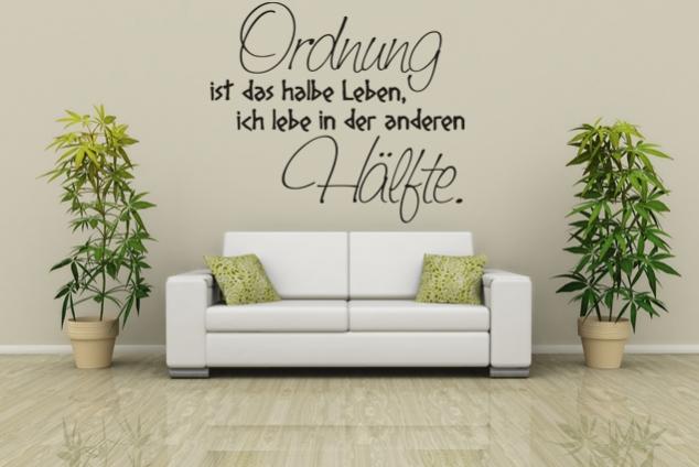 wandtattoo ordnung ist das halbe leben ich lebe in der anderen h lfte online bei print it. Black Bedroom Furniture Sets. Home Design Ideas